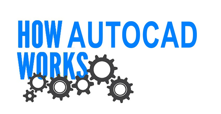 Photo of How autocad works