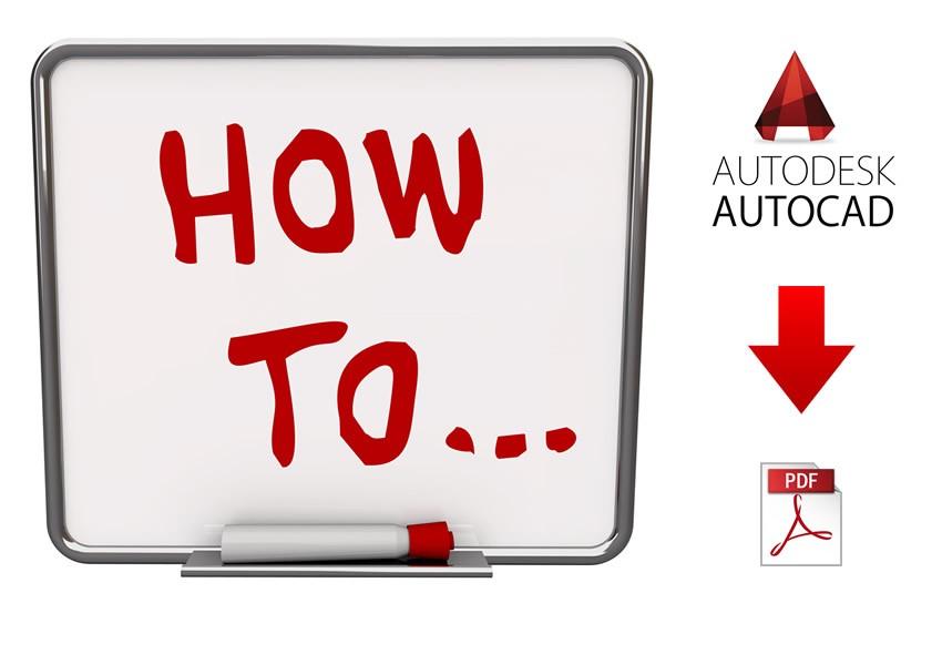 Photo of How AutoCAD to PDF